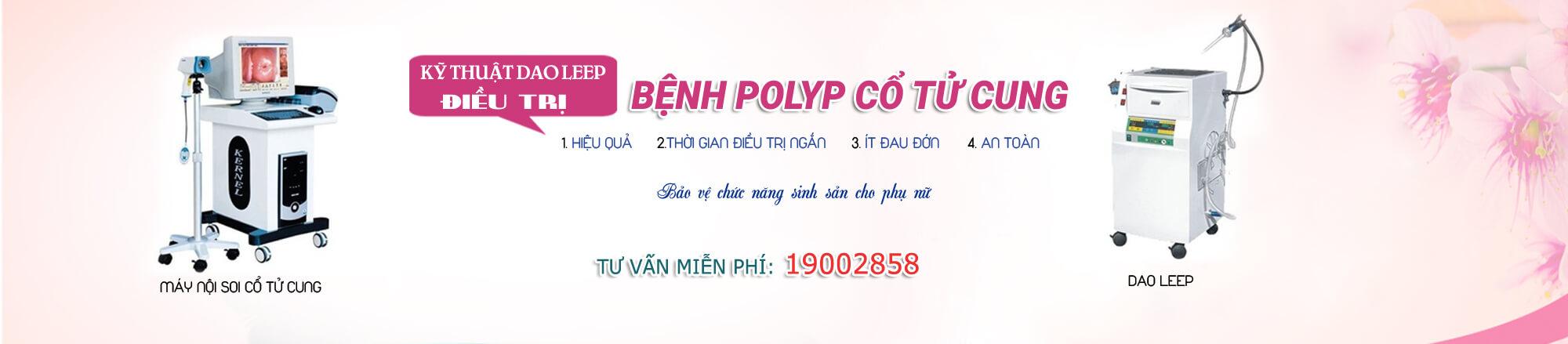 Bệnh Polyp cổ tử cung