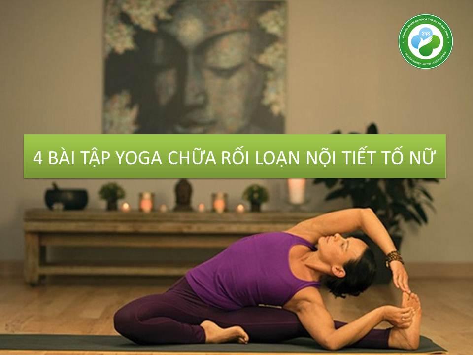 Bài tập yoga chữa rối loạn nội tiết tố nữ đơn giản có thể tập tại nhà