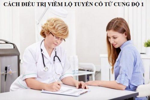 Các cách điều trị viêm lộ tuyến cổ tử cung độ 1
