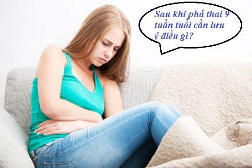 Những điều cần lưu ý sau khi phá thai 9 tuần tuổi
